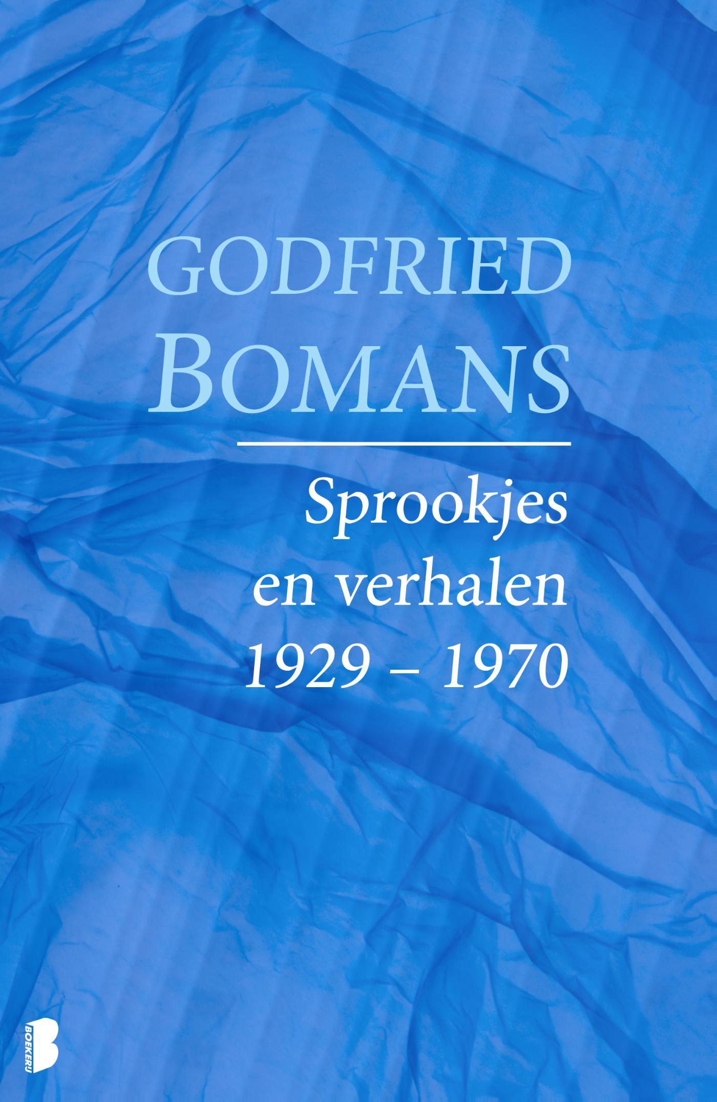 Sprookjes en andere verhalen 1929 - 1970
